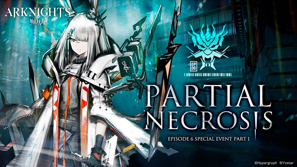 Arknights partial necrosis